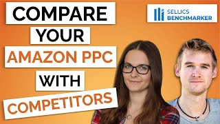 How To Analyze Amazon PPC Data of Your Competitors Using Sellics Benchmarker