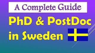 Guide to PhD and Postdoc in Sweden, How to apply ? Where to find open position ? Study in Sweden