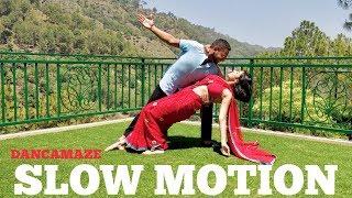 Slow Motion | Dancamaze | Bharat | Bollywood Choreography | Dance Cover