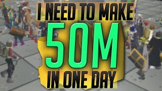 Can I Make 50M In 1 Day? (OSRS Money Making)