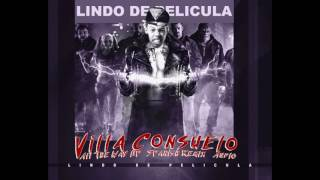 Villa Consuelo - All The Way Up (Spanish Remix) [Official Audio]
