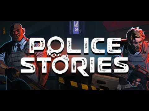 Police Stories Gameplay Introduction - FREE ALPHA / Kickstarter