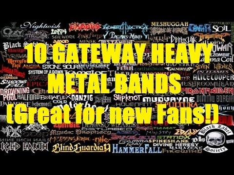 10 Gateway HEAVY METAL Bands
