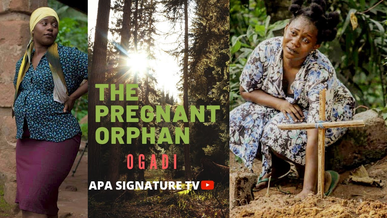 Download THE PREGNANT ORPHAN (OGADI) New Movie' 2021 Latest nollywood Movie