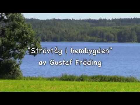 Gustaf Fröding, Strövtåg i hembygden