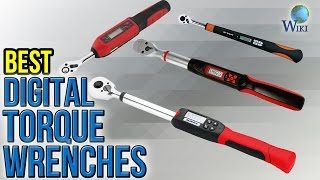 6 Best Digital Torque Wrenches 2017