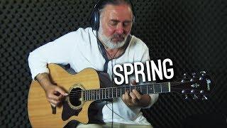 SPRING (Original) - Igor Presnyakov - fingerstyle guitar