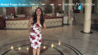 Palm Beach Hotel in Benidorm: A video featuring the hotel by hotels.tv