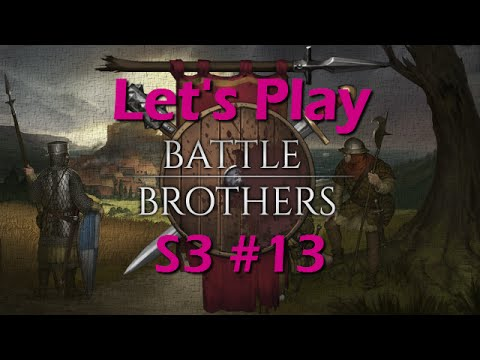 Battle Brothers Let's Play 13   Series 3   Worst Misclick Ever