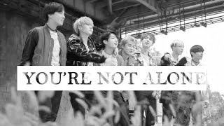 bts ✘ you're not alone