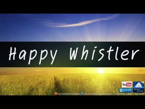 Happy Whistler (Royalty Free Music)