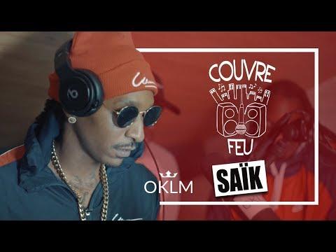 Youtube: SAÏK – Freestyle COUVRE FEU sur OKLM Radio 11/09/19