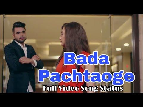 bada-pachtaoge-full-video-song-status-|-mujhe-chhod-kar-jo-tum-jaoge|-|-pachtaoge-song-arijit-singh