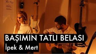 Video Başımın Tatlı Belası - İpek & Mert download MP3, 3GP, MP4, WEBM, AVI, FLV November 2017