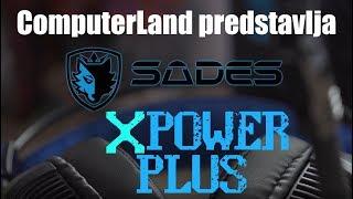 Predstavljamo SADES XPower Plus