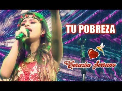 Corazón Serrano - Tu Pobreza