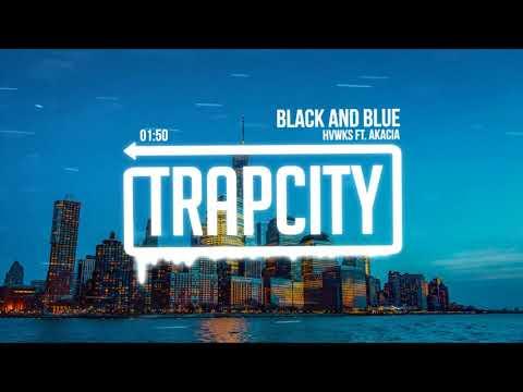 HVWKS - Black And Blue (ft. Akacia) [Lyrics]