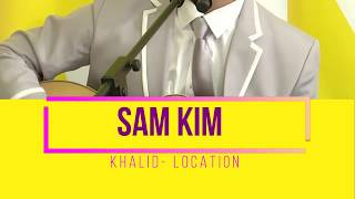 Download ANTENNA 101 SAM KIM LOCATION KHALID COVERmp3