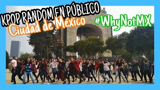 KPOP RANDOM CHALLENGE, MEXICO CITY #WhyNotMX
