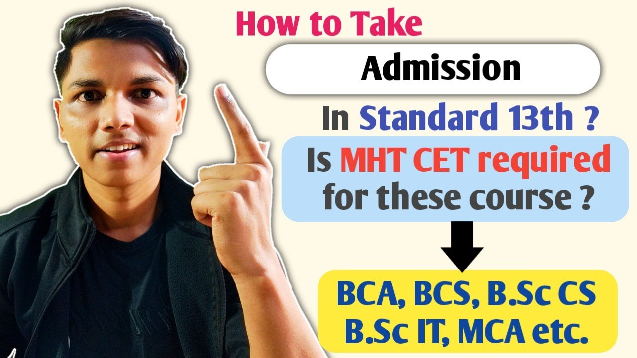 How to get Admission in 13th standard ? With or Without CET ?  all about BCA, BCS, B.Sc cs & IT #NIE