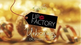 Lipfactory Unboxing December 2013 (English & Español) Thumbnail