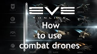 How to use combat drones in EVE online