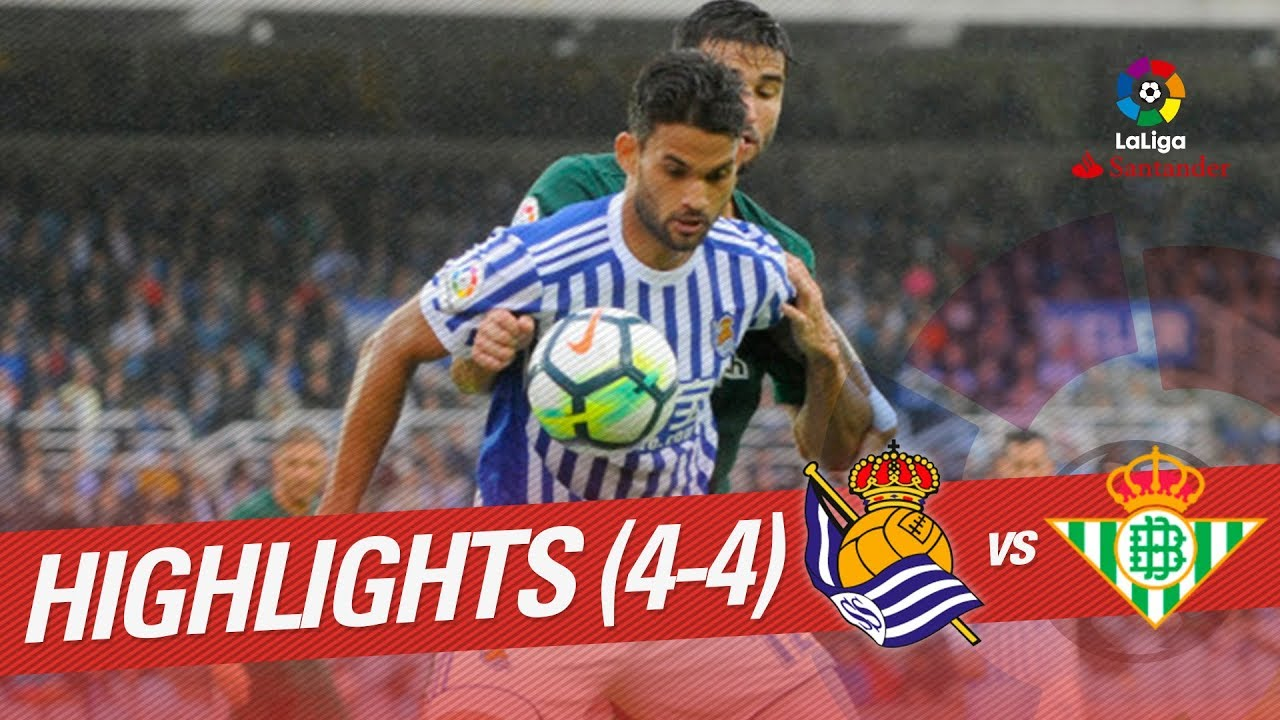 d70450524 Resumen de Real Sociedad vs Real Betis (4-4) - YouTube