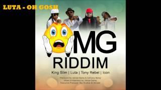 LUTA - OH GOSH (OMG Riddim) 2015 Vincy Music