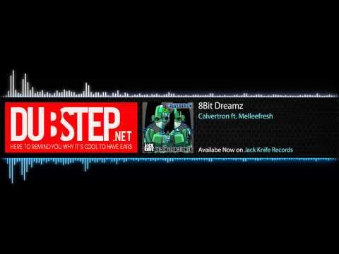 8bit Dreamz by Calvertron ft  Melleefresh Jack Knife Records)