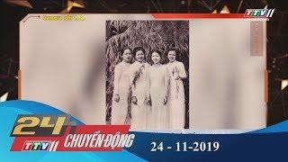 Tây Ninh TV | 24h Chuyển động 24-11-2019 | Tin tức hôm nay.