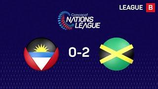 #CNL Highlights: Antigua y Barbuda 0-2 Jamaica
