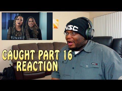 DeStorm Caught - Part 16 REACTION