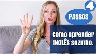 Como aprender inglês sozinho! - 4 passos para garantir sua fluência