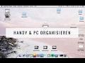 MINIMAL WEEK - TAG 6 - Handy & PC organisieren