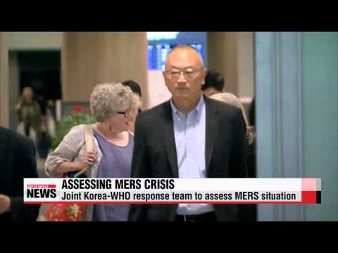 WHO team in Korea to assess MERS outbreak   한국 WHO팀 메르스 검사