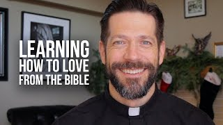 Learning How to Love from the Bible