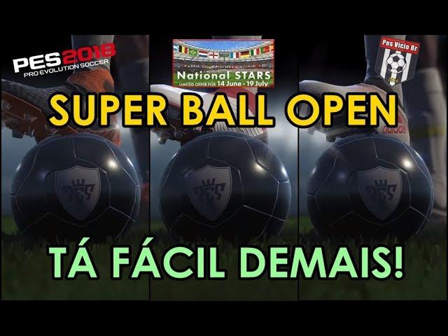 PES 2018 myClub || NATIONAL STARS BALL OPEN || TÁ MUITO FÁCIL TIRAR BOLA PRETA!