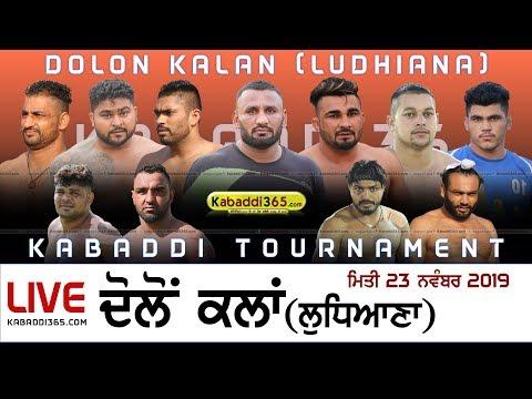Download 🔴[Live] Dolon Kalan (Ludhiana) Kabaddi Tournament 23 Nov 2019