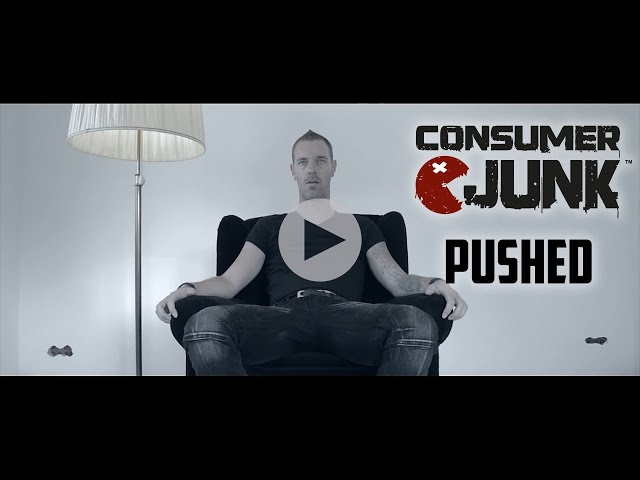 CONSUMER JUNK - Pushed