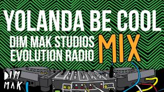 Evolution Radio Mix - Yolanda Be Cool (Audio) | Dim Mak Records