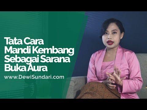 Cara Mandi Kembang Sebagai Sarana Buka Aura - Dewi Sundari
