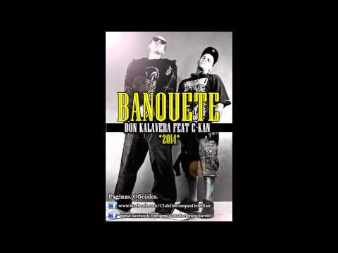 C Kan ft  Don Kalavera - Banquete  (2014) Videos De Viajes