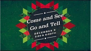 December 9, 2018 | 3:00 PM | Come and See, Go and Tell
