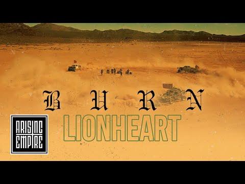 Смотреть клип Lionheart - Burn