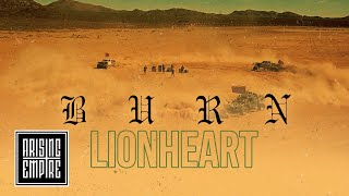 LIONHEART - Burn (OFFICIAL VIDEO)
