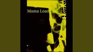 Play Mama Load