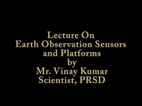 24_August_2016_Earth_Observation_Sensors_by_Mr_Vinay_Kumar