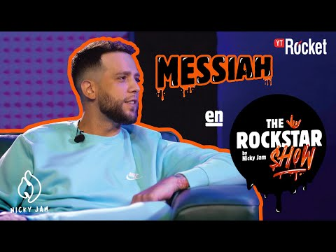 THE ROCKSTAR SHOW By Nicky Jam 🤟🏽 - Messiah | Capítulo 9