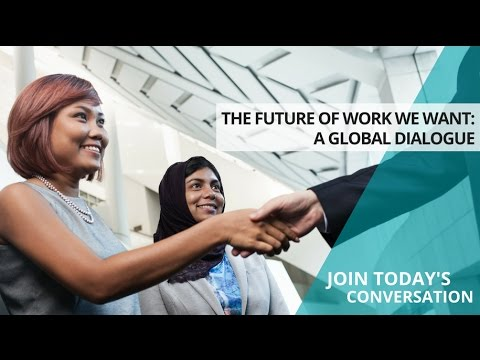 A Global Dialogue on the Future of Work: Opening Session