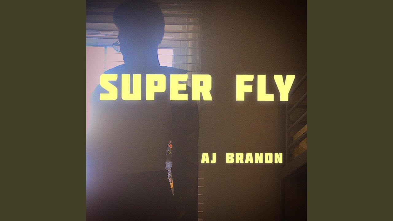 aj super fly